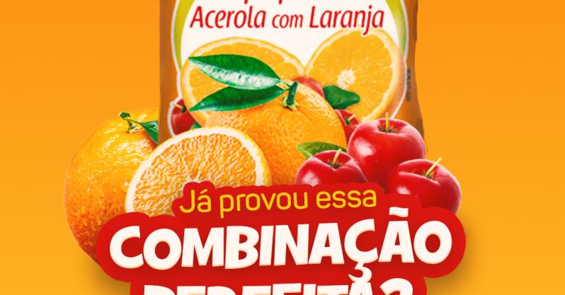 Já provou essa combinação perfeita? Polpa de acerola com laranja